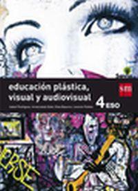 Eso 4 - Educacion Plastica, Visual Y Audiovisual - Savia - Aa. Vv.