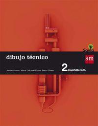 Bach 2 - Dibujo Tecnico - Savia - Aa. Vv.