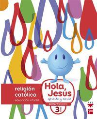 3 Años - Religion - Nuevo Hola, Jesus - Aa. Vv.