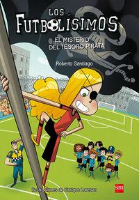 Futbolisimos, Los 10 - El Misterio Del Tesoro Pirata - Roberto Santiago