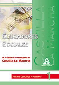 Temario Especifico I - Educadores Sociales Junta Castilla La Mancha - Aa. Vv.