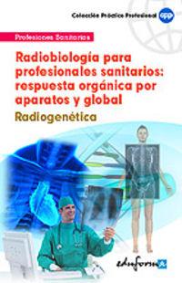 Radiobiologia Profesionales Sanitarios - Radiogenetica - Aa. Vv.