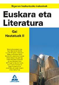 EUSKARA ETA LITERATURA. GAI HAUTATUAK II - BIGARREN HEZKUNTZAKO IRAKAS