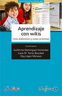 Aprendizaje Con Wikis - Mª Luisa  Torres Barzabal  /  Guillermo   Dominguez Fernandez  /  Eloy  Lopez Meneses