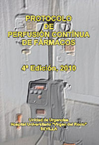 PROTOCOLO DE PERSUSION CONTINUA DE FARMACOS (4ª ED)