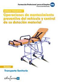 Transporte Sanitario Operaciones De Mantenimiento Modulo Formativo I - Aa. Vv.