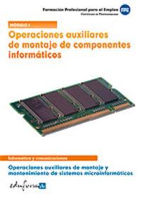MODULO I -OPERACIONES AUXILIARES MONTAJE DE COMPONENTES INFORMATICOS