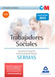 TEMARIO GENERAL - TRABAJADORES SOCIALES DEL SERVICIO MADRILEÑO DE SALUD (SERMAS)