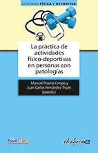 PRACTICA DE ACTIVIDADES FISICO-DEPORTIVAS EN PERSONAS CON PATOLOGIAS