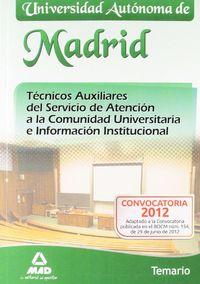 Temario - Tec. Aux. Servicio Atencion Comunidad Univ. Madrid - Aa. Vv.