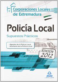 SUPUESTOS PRACTICOS - POLICIA LOCAL - CC. LL. EXTREMADURA