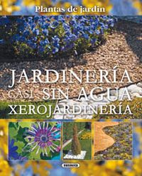 Jardineria Casi Sin Agua - Aa. Vv.