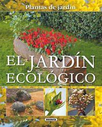 El jardin ecologico - Aa. Vv.
