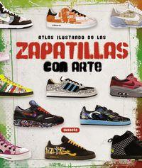 Zapatillas Con Arte - Atlas Ilustrado - Aa. Vv.