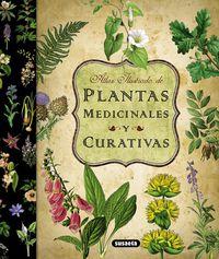Atlas Ilustrado De Plantas Medicinales Y Curativas - Aa. Vv.