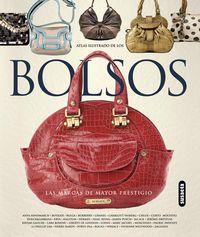 Atlas Ilustrado De Los Bolsos - Las Marcas De Mayor Prestigio - Aa. Vv.