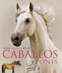 Atlas Ilustrado - Caballos Y Ponis - Aa. Vv.