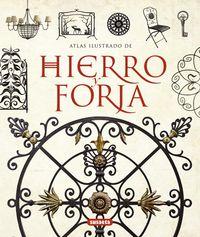 ATLAS ILUSTRADO DE HIERRO Y FORJA