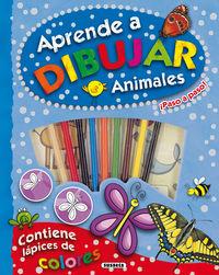 Aprende A Dibujar Animales ¡paso A Paso! - Aa. Vv.