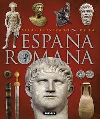 Atlas Ilustrado De La España Romana - Aa. Vv.