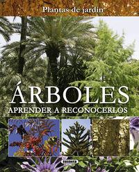 Arboles - Aprender A Reconocerlos - Aa. Vv.