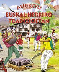 euskalherriko tradizioetan - Batzuk