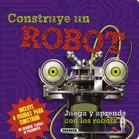 Construye Un Robot - Aa. Vv.
