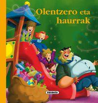 Olentzero Eta Haurrak - Antton Irusta / Enrique Morente (il. )