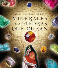 Atlas Ilustrado De Los Minerales Y Las Piedras Que Curan - Rudolf Duda / Lubos Rejl / Jose Luis Alcaraz