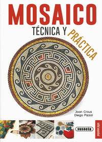 MOSAICO, TECNICA Y PRACTICA
