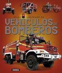 ATLAS ILUSTRADO DE VEHICULOS DE BOMBEROS