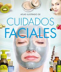 Atlas Ilustrado De Cuidados Faciales - Viviana Bonilla Arias / Josep V. Graell / Carme Orus