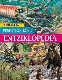 Animalia Prehistorikoen Entziklopedia - Carmen Rodriguez