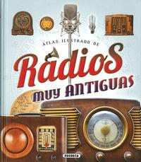 Radios Muy Antiguas - Atlas Ilustrado - Joaquim Pluja