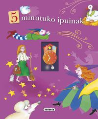 5 Minutuko Ipuinak - Batzuk