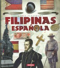 Atlas Ilustrado Filipinas Española - Roberto Blanco Andres