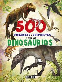 500 preguntas y respuestas sobre los dinosaurios - Aa. Vv.
