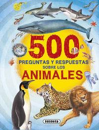 500 preguntas y respuestas sobre los animales - Aa. Vv.