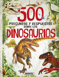 500 preguntas y respuesta sobre los dinosaurios - Aa. Vv.