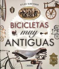 Atlas Ilustrado Bicicletas Muy Antiguas - Juan Pablo Ruiz Palacio