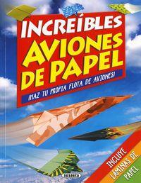 increibles aviones de papel - Catherine Ard
