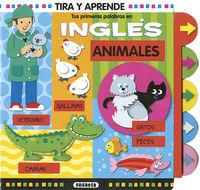ANIMALES - TUS PRIMERAS PALABRAS EN INGLES