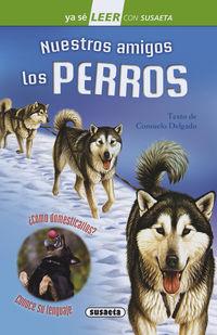 Nuestros Amigos Los Perros - Nivel 2 - Consuelo Delgado