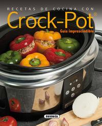 Recetas De Cocina Con Crock-Pot - Rocio Cuenca / Roberto Uriel