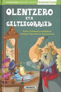 OLENTZERO ETA GALTZAGORRIAK