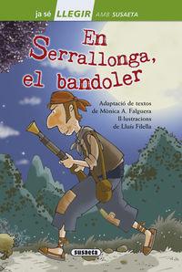 EN SERRALLONGA, EL BANDOLER (NIVEL 2)