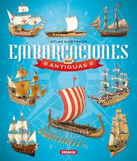 ATLAS ILUSTRADO DE EMBARCACIONES MUY ANTIGUAS