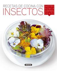 Recetas De Cocina Con Insectos - El Rincon Del Paladar - Aa. Vv.