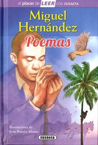 MIGUEL HERNANDEZ - POEMAS - EL PLACER DE LEER CON SUSAETA - NIVEL 4