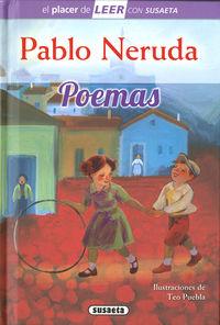 PABLO NERUDA - POEMAS - EL PLACER DE LEER CON SUSAETA - NIVEL 4